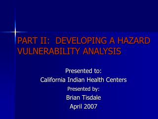 PART II:  DEVELOPING A HAZARD VULNERABILITY ANALYSIS