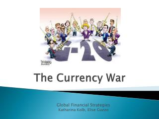 The Currency War
