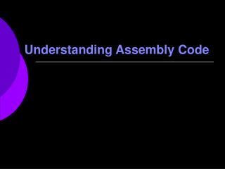 Understanding Assembly Code