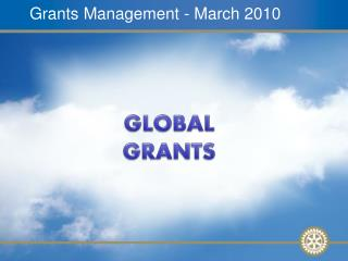 Grants Management - March 2010