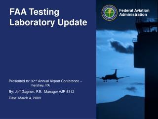 FAA Testing Laboratory Update