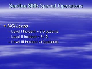 Section 800:  Special Operations