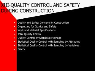 XIII-QUALITY CONTROL AND SAFETY DURING CONSTRUCTION