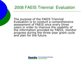 2008 FAEIS Triennial  Evaluation