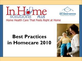 Best Practices  in Homecare 2010