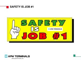 SAFETY IS JOB #1