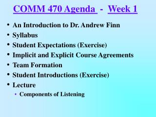 COMM 470 Agenda   -   Week 1