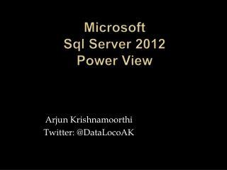 Microsoft  Sql Server 2012 Power View