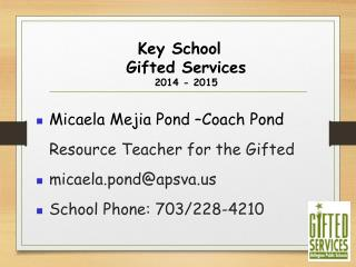 Key School Gifted Services 2014 - 2015