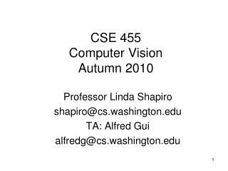 CSE 455 Computer Vision Autumn 2010