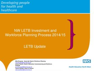 NW LETB Investment and  Workforce Planning Process 2014/15