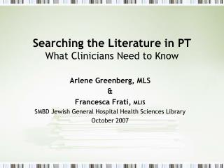 Searching the Literature in PT  What Clinicians Need to Know