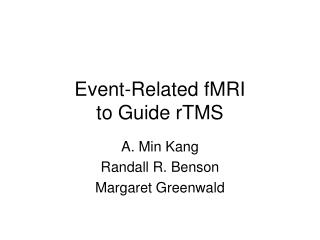 Event-Related fMRI to Guide rTMS