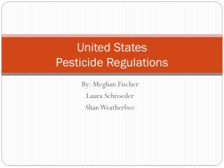 United States  Pesticide Regulations