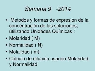 Semana 9   -2014