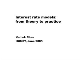 Interest rate models: from theory to practice