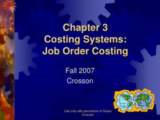 Chapter 3 Costing Systems:   Job Order Costing