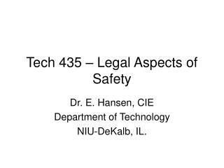 Tech 435 – Legal Aspects of Safety