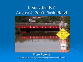 Louisville, KY  August 4, 2009 Flash Flood