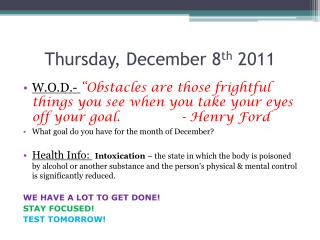 Thursday, December 8 th  2011