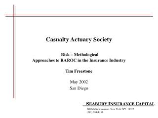 Casualty Actuary Society Risk – Methological Approaches to RAROC in the Insurance Industry