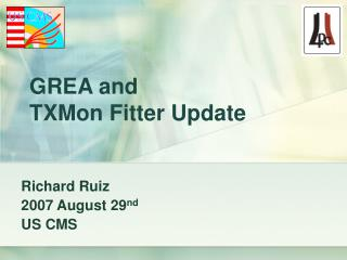 GREA and TXMon Fitter Update