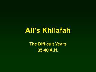 Ali's Khilafah