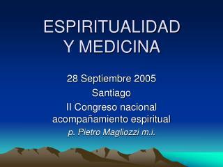 ESPIRITUALIDAD Y MEDICINA