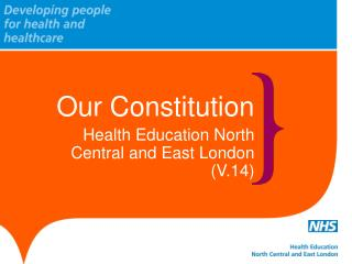 Our Constitution Health Education North  Central and East London (V.14)