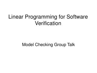 Linear Programming for Software Verification