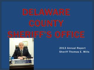 Delaware County      Sheriff�s Office