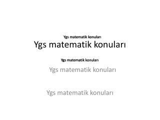 Ygs  matematik konuları