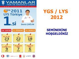 YGS / LYS        2012