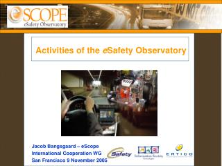 Activities of the  e Safety Observatory