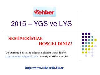 2015 – YGS ve LYS