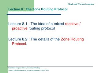 Lecture 8 : The Zone Routing Protocol