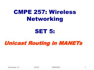 CMPE 257: Wireless Networking  SET 5: