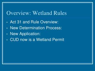 Overview: Wetland Rules