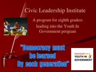Civic Leadership Institute