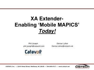 XA Extender- Enabling 'Mobile MAPICS' Today!