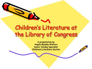 Children's Literature at the Library of Congress