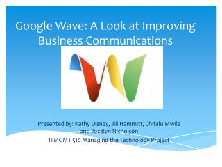 Google Wave:  A Look at Improving Business Communications