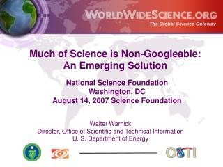 Much of Science is Non-Googleable:  An Emerging Solution