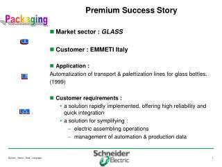 Premium Success Story