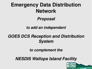 Emergency Data Distribution Network