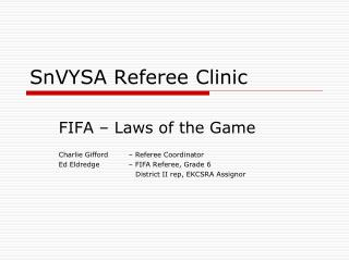 SnVYSA Referee Clinic