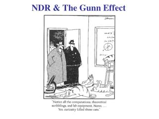 NDR & The Gunn Effect
