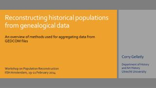 Reconstructing historical populations from genealogical data