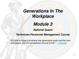 Generations In The Workplace Module 3 National Guard Technician Personnel Management Course