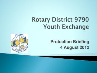 Rotary District 9790 Youth Exchange
